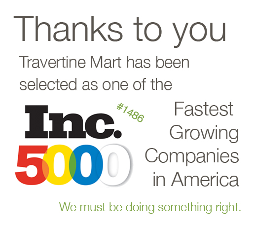 Travertine Mart - Inc 5000
